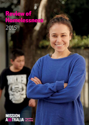 Cover image of Mission Australia's Review of Homelessness 2015